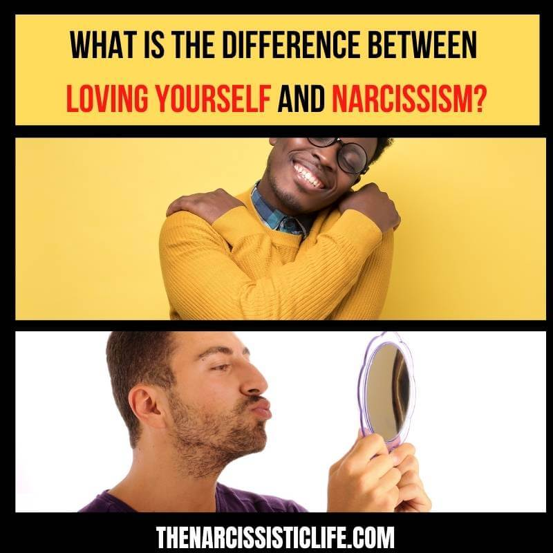 difference loving yourself and narcissism