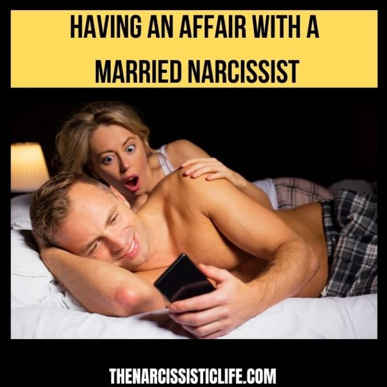 Having an Affair With a Married Narcissist
