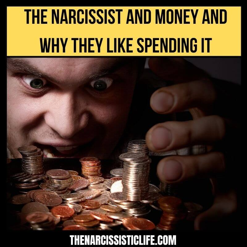 The Narcissist and Money Control