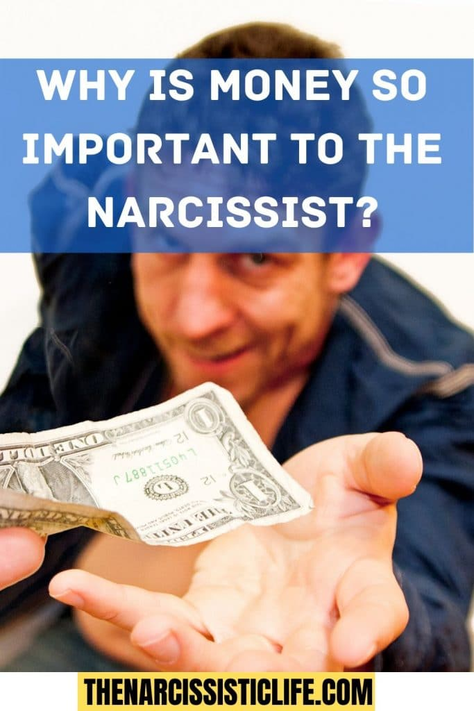 narcissist and money