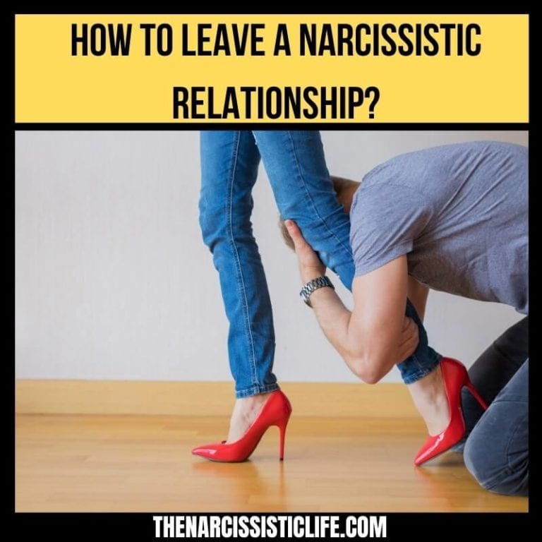 How to Leave a Narcissistic Relationship?