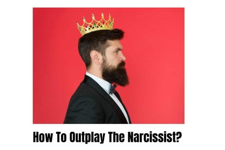 How to Outplay a Narcissist At Their Own Game?