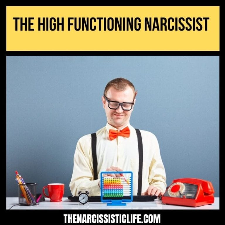 The High-Functioning Narcissist