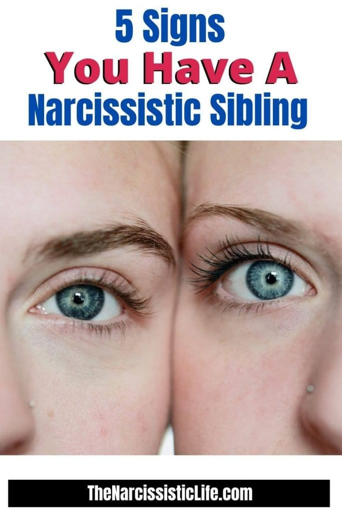 5 Signs You Have a Narcissistic Sibling