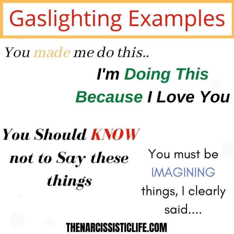 Narcissistic Gaslighting Examples