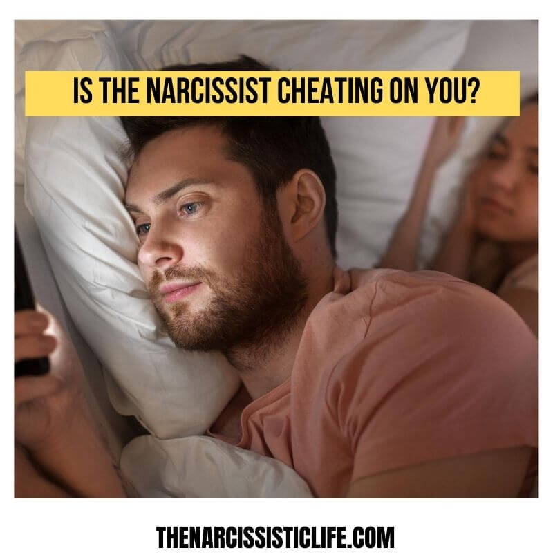 is the narcissist cheating on you_