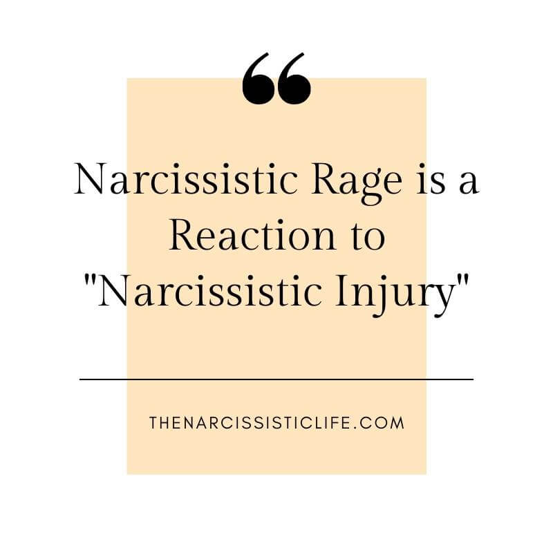 narcissistic rage is a reaction to narcissistic injury