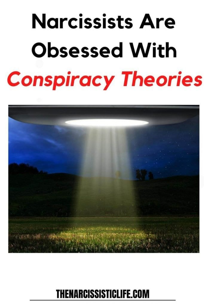 narcissists are obsessed with conspiracy theories