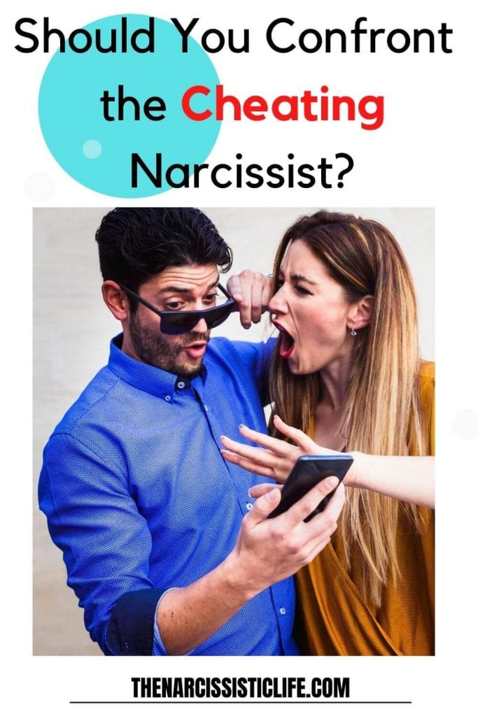 should you confront a cheating narcissist
