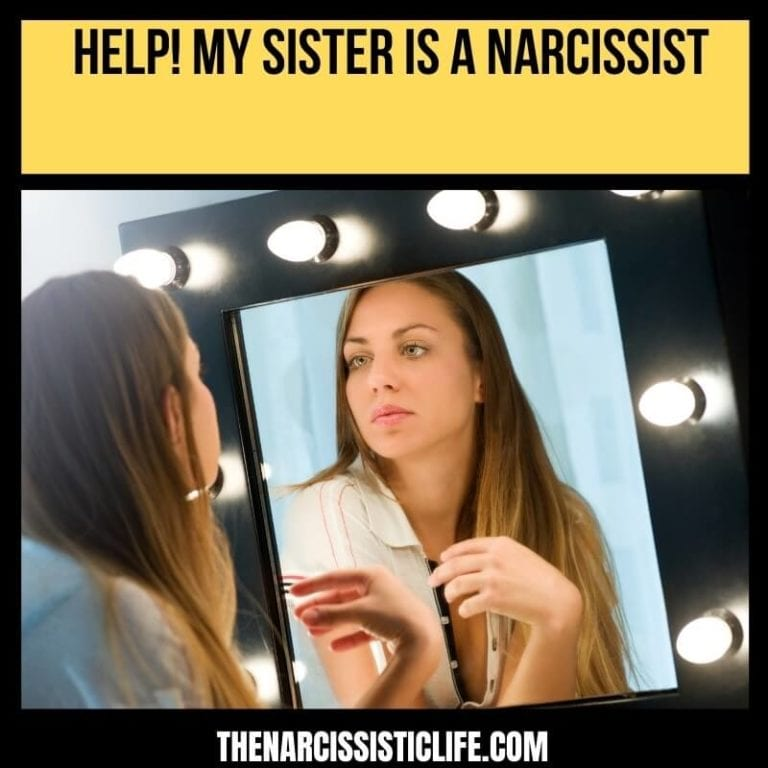 Narcissistic Sister: Help! My Sister is a Narcissist