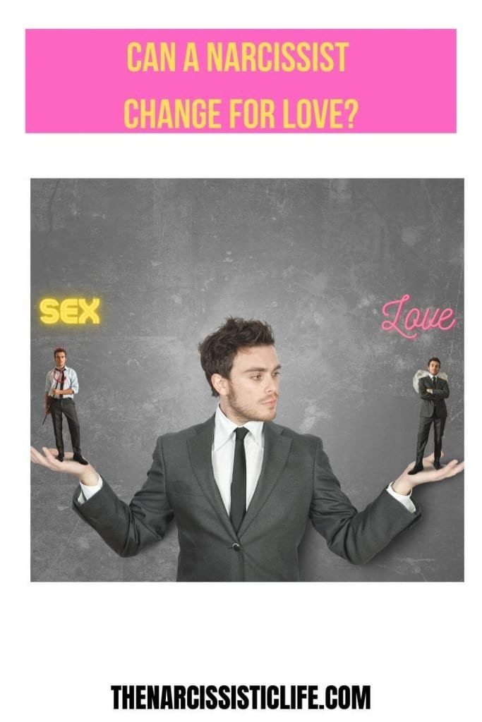 can a narcissist change for love_