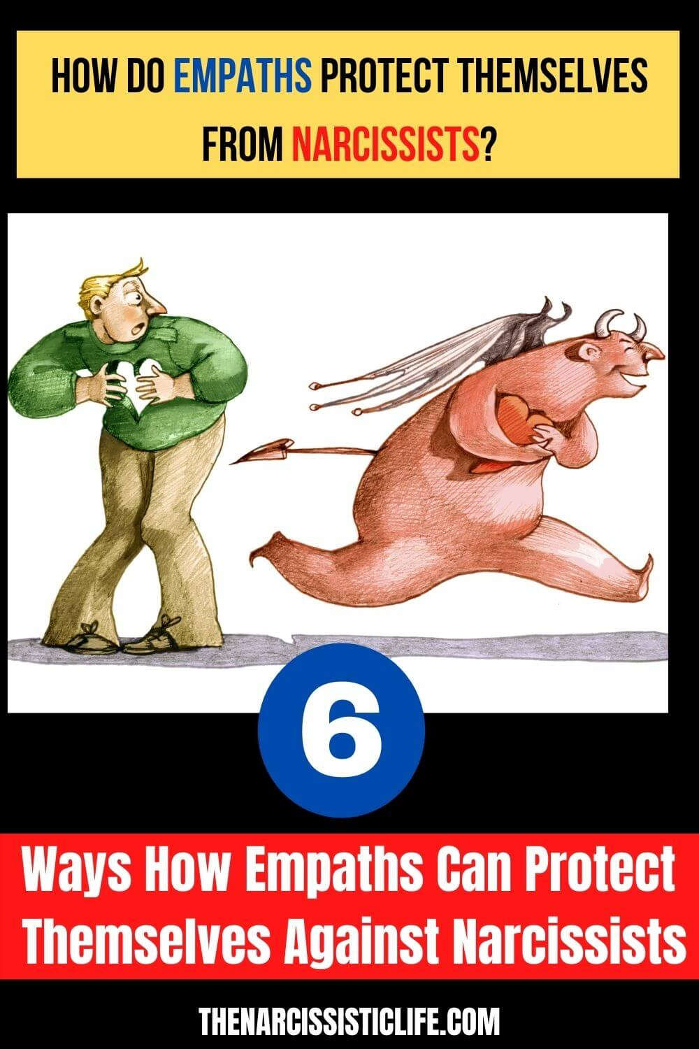 6 ways how empaths protect themselves against narcissists
