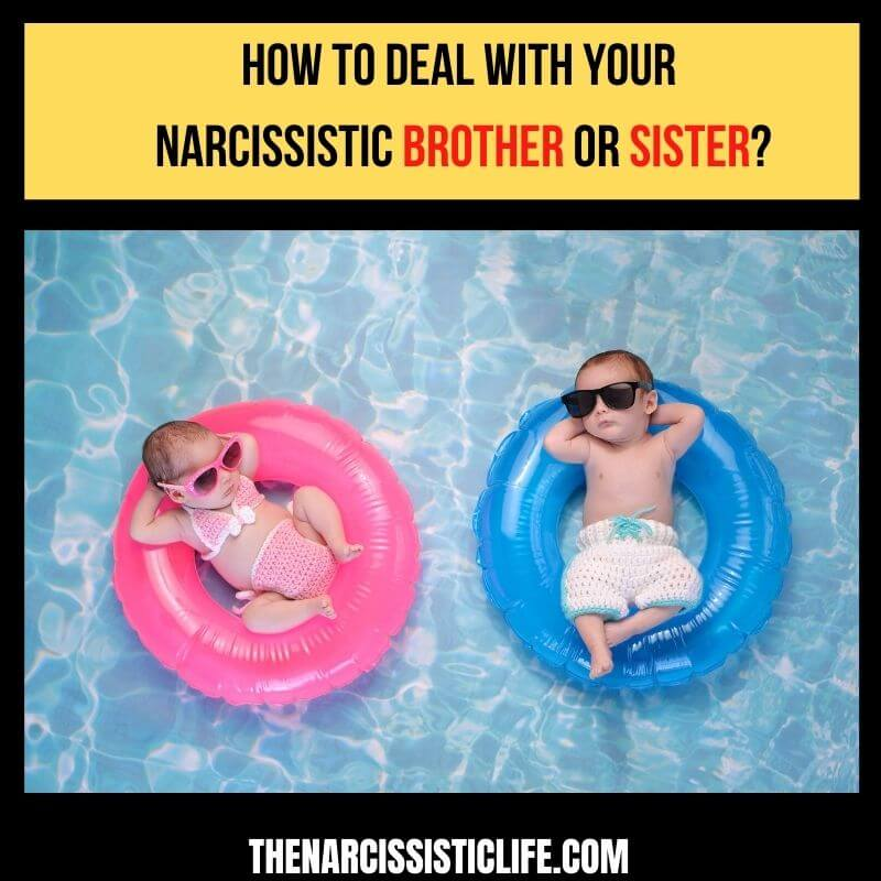 how to deal with your narcissistic sibling
