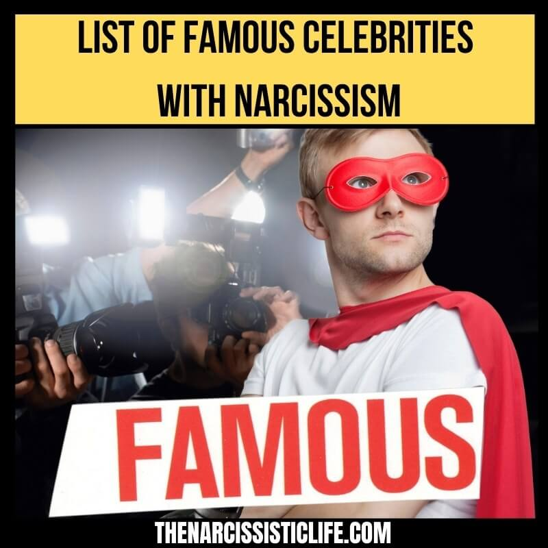 Famous People With Narcissism