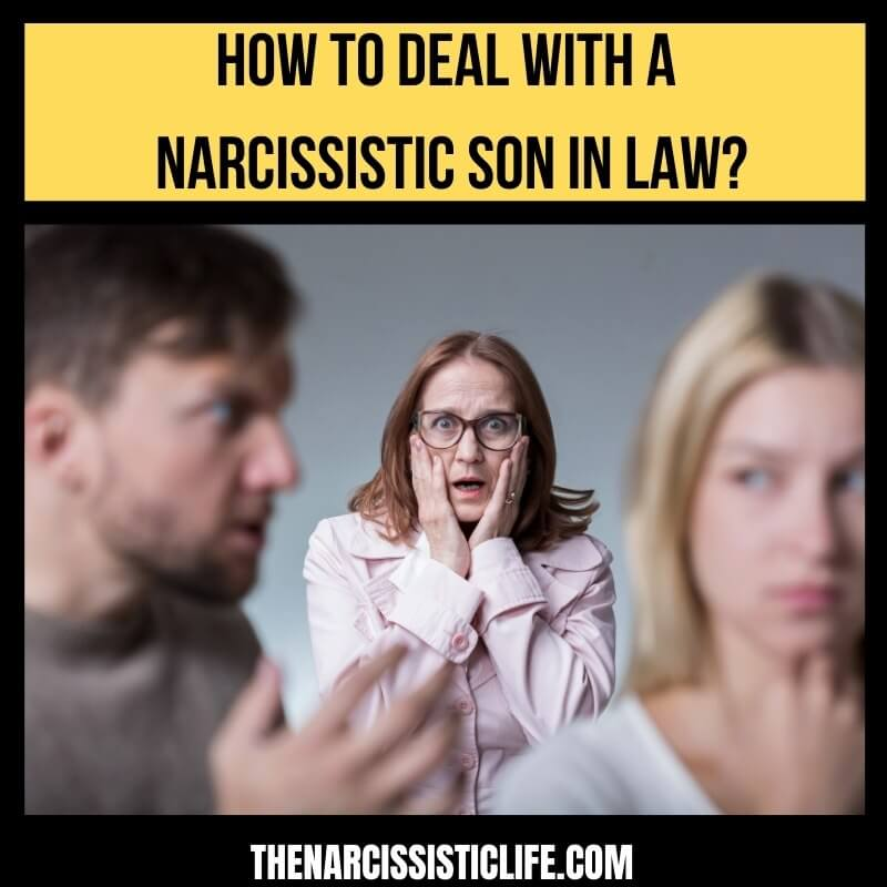 how to deal with a narcissistic son in law