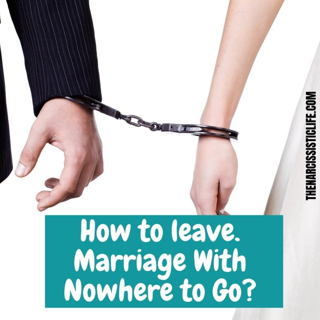 How Do You Leave a Marriage with Nowhere to Go?