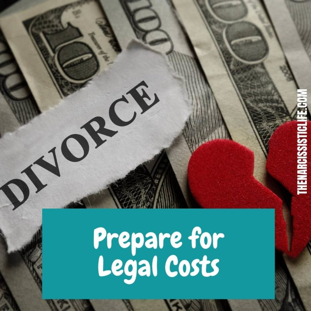 be prepared for legal costs