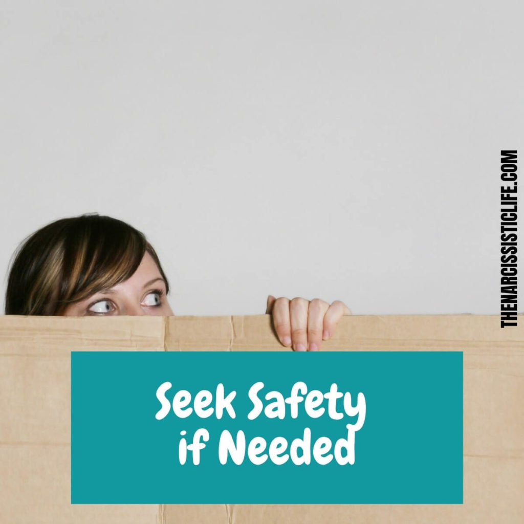 seek safety if needed