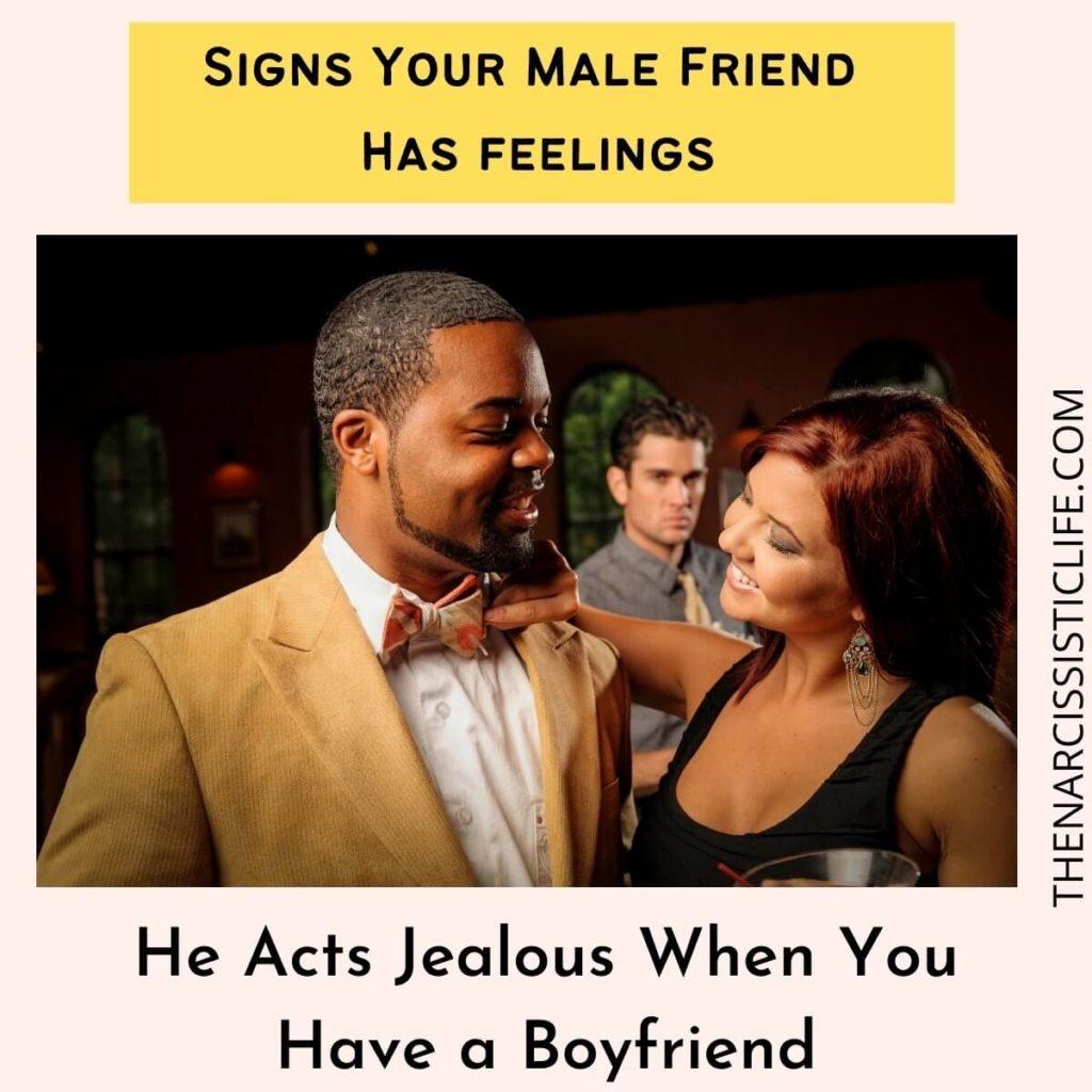 He Acts Jealous When You Have a Boyfriend