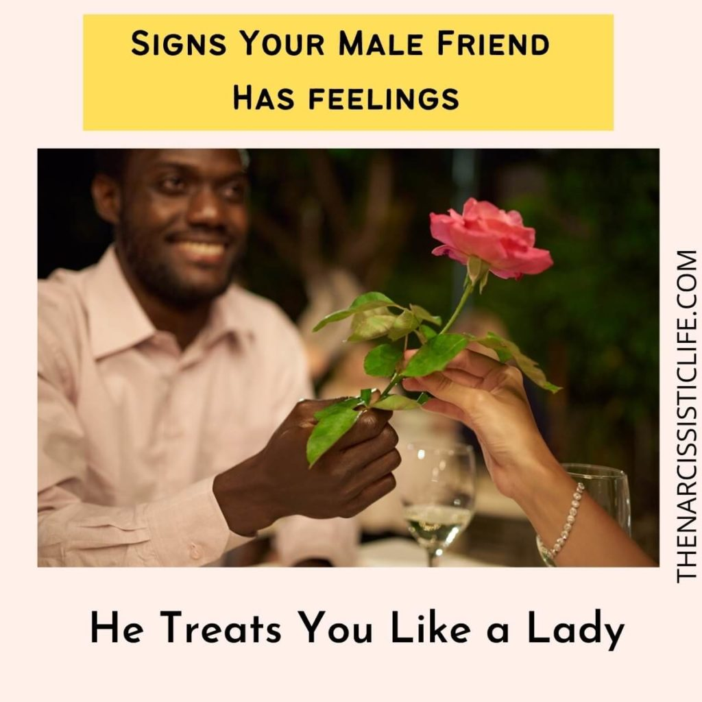 He Treats You Like a Lady
