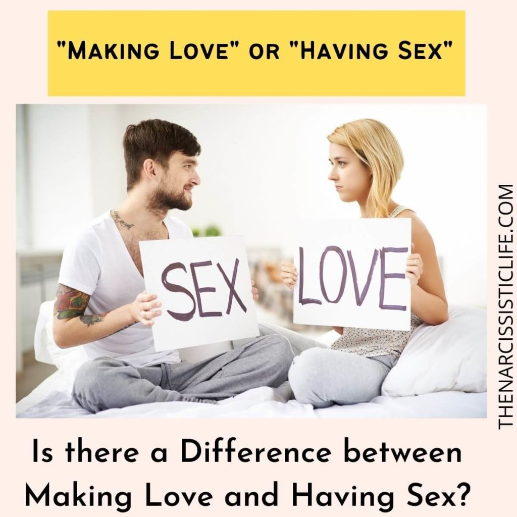 Is there a Difference between Making Love and Having Sex?