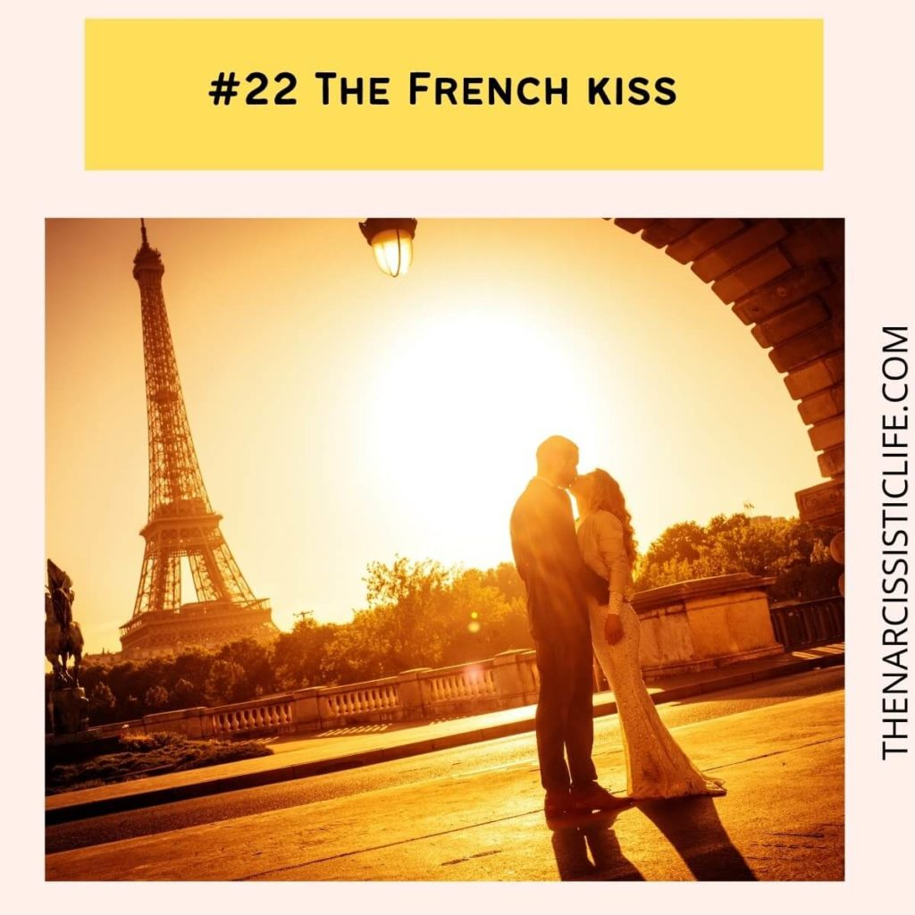 #22 The French kiss