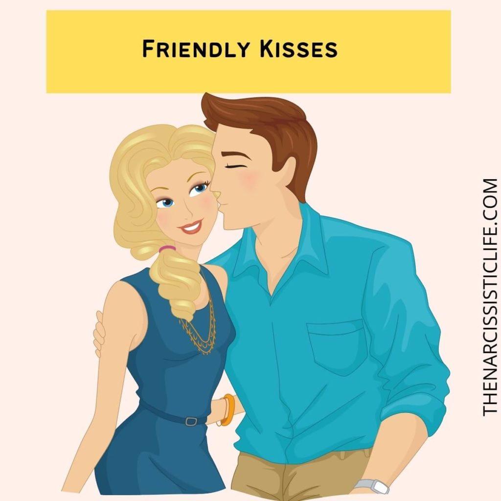 Friendly Kisses