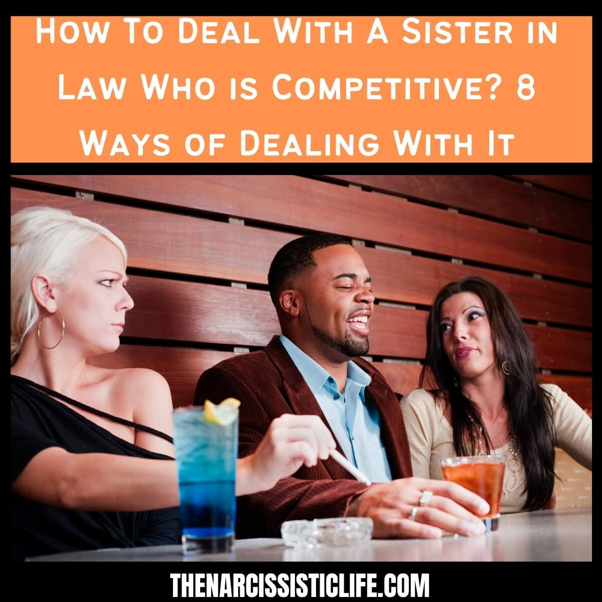 How To Deal With A Sister in Law Who is Competitive?