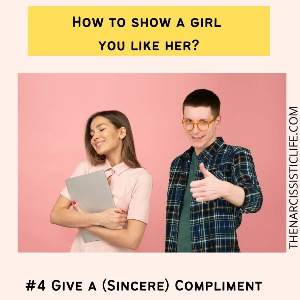 How to let a girl know you're interested? Give her a sincere compliment