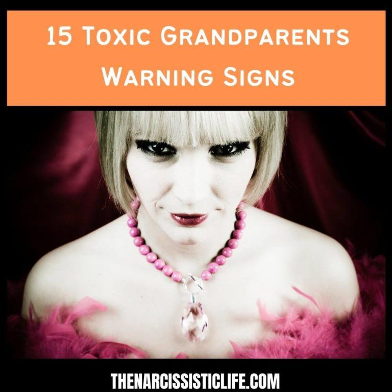 15 Toxic Grandparents Warning Signs