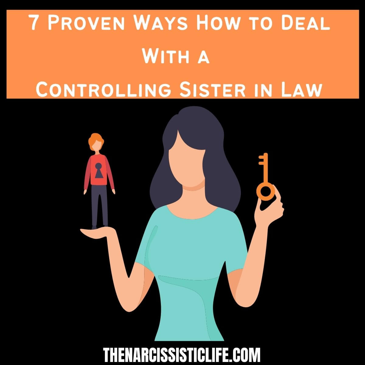 controlling sister in law