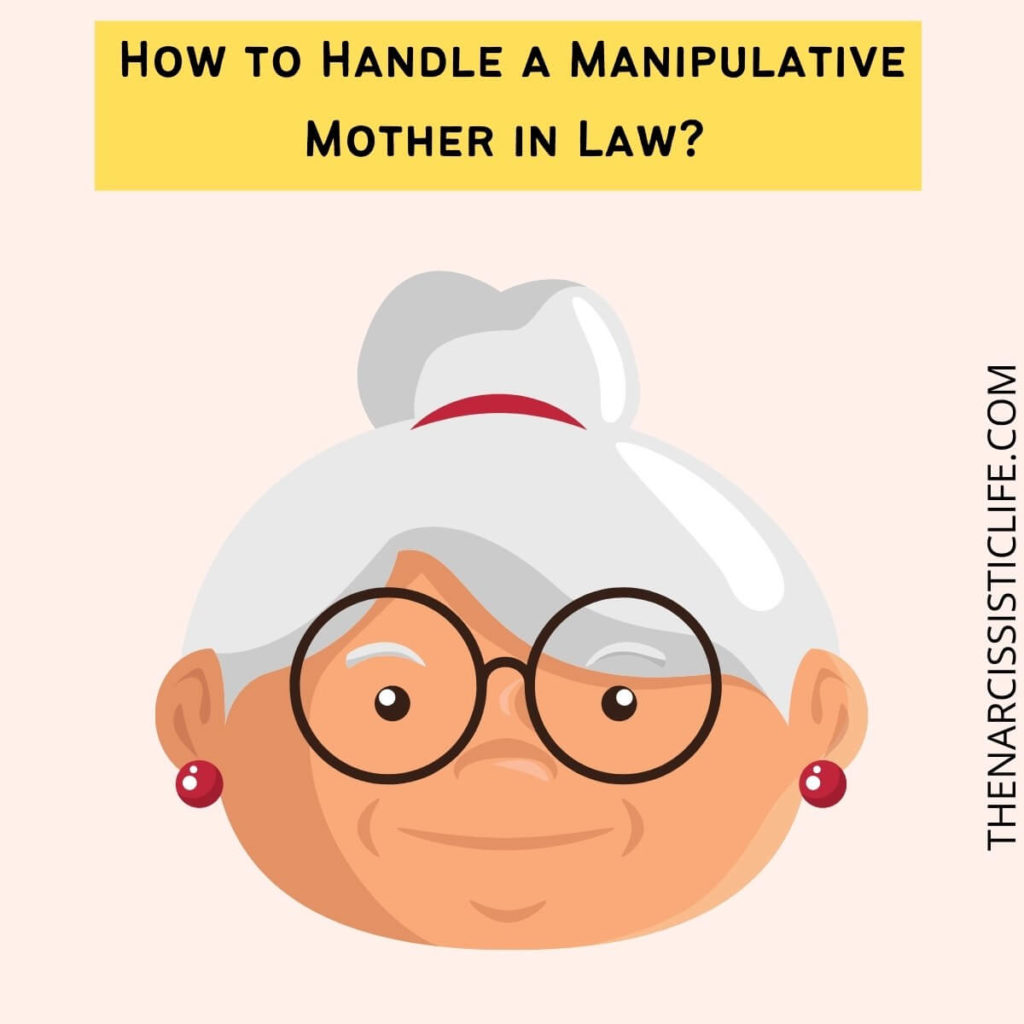 how to handle a manipulative mother in law_