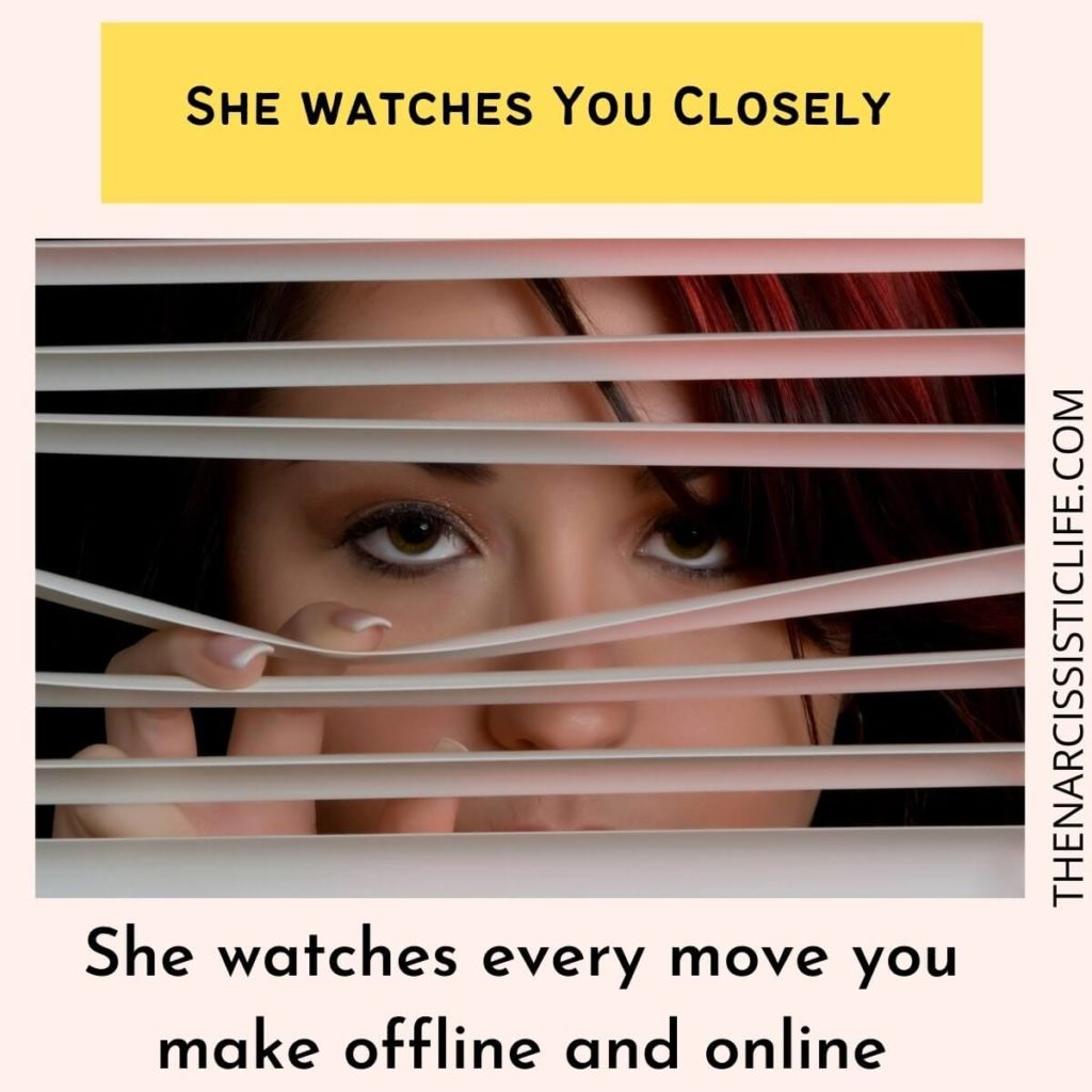 she watches you closely