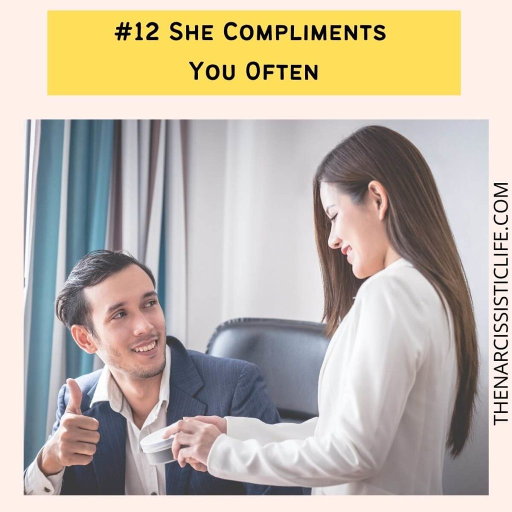 #12 She Compliments You Often