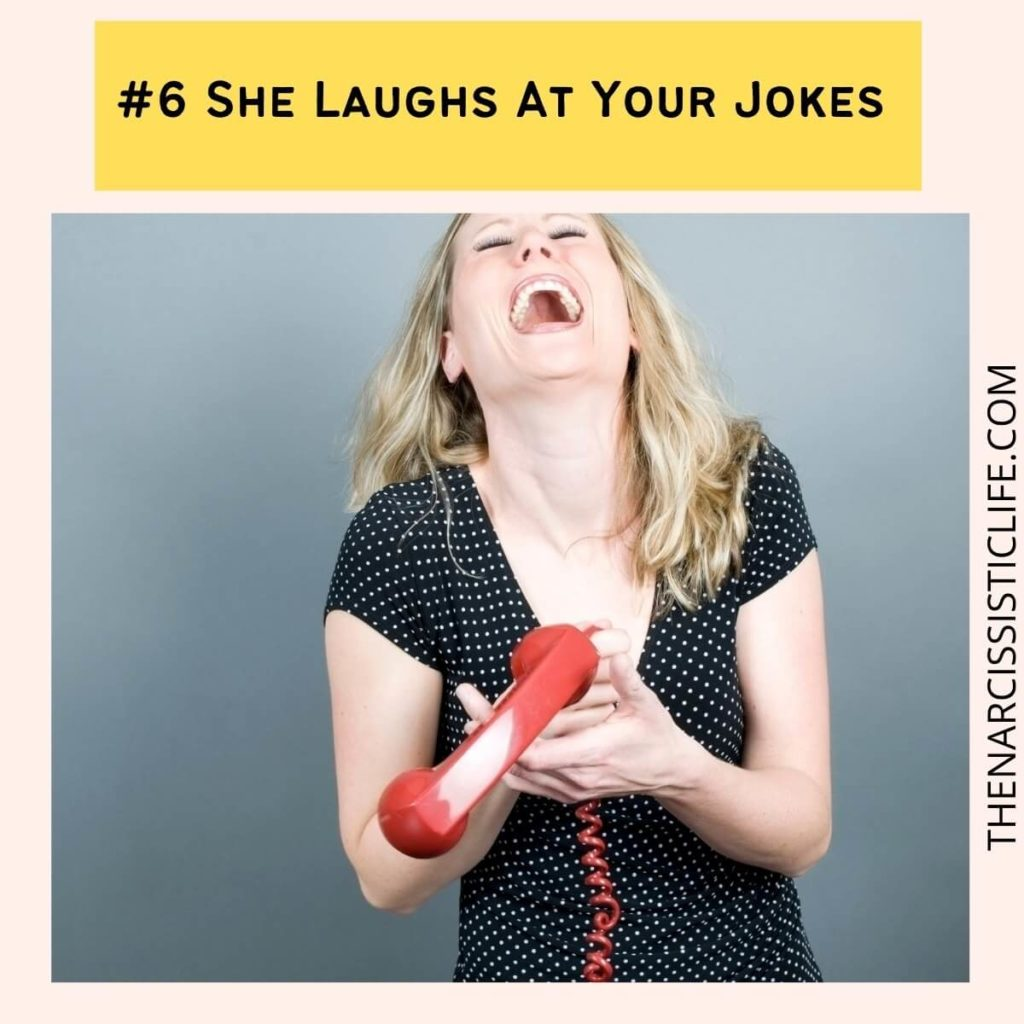 #6 She Laughs At Your Jokes