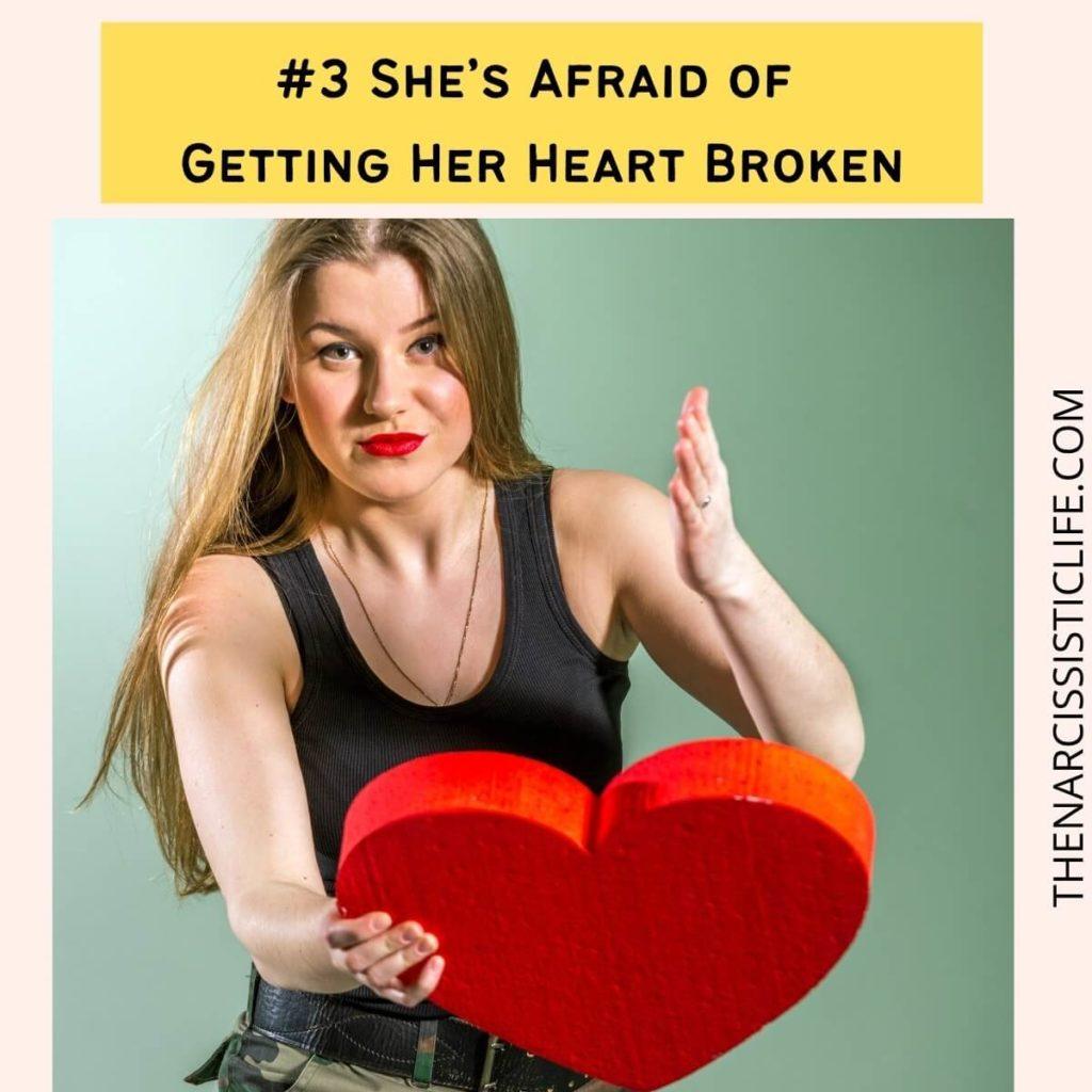 She's Afraid of Getting Her Heart Broken